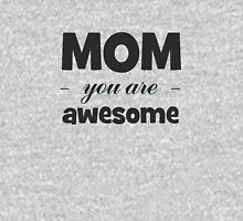 MOM you are awesome Unisex T-Shirt