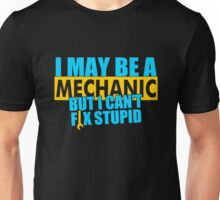 I May Be A Mechanic Unisex T-Shirt
