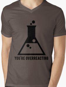 You're Overreacting Chemistry Science Beaker Mens V-Neck T-Shirt