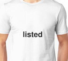 listed Unisex T-Shirt