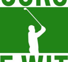 Golf May The Course Be With You Sticker