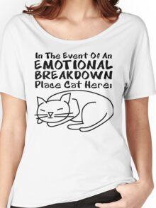 Emotional Breakdown Place Cat Here Women's Relaxed Fit T-Shirt