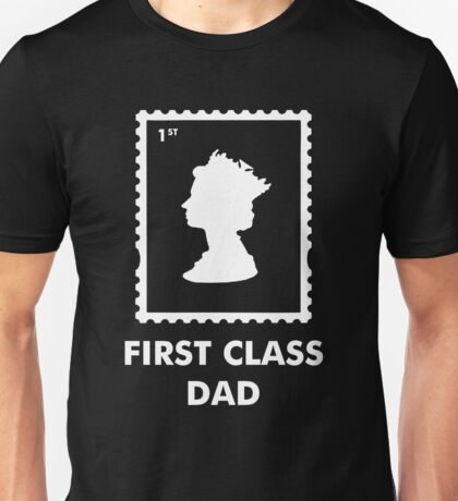 First Class Dad Unisex T-Shirt