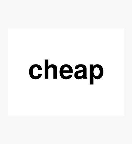 cheap Photographic Print