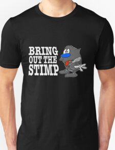 Bring Out The Stimp T-Shirt