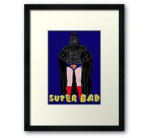 Super Bad Framed Print