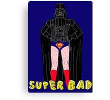 Super Bad Canvas Print