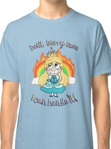 Don't worry mom, I can handle it! Classic T-Shirt