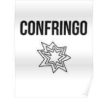 confringo - harry potter spell [monochrome] Poster