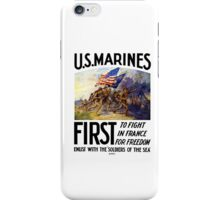 US Marines -- First To Fight In France For Freedom iPhone Case/Skin