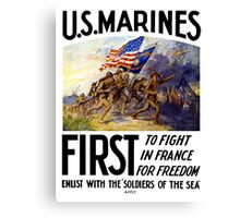 US Marines -- First To Fight In France For Freedom Canvas Print