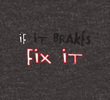 If It Brakes Fix It Hoody Hoodie