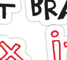 If It Brakes Fix It Hoody Sticker