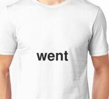 went Unisex T-Shirt