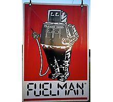 FUELMAN! Photographic Print