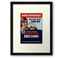 Wanted - Fighting Dollars - WW2 Framed Print