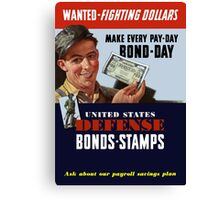 Wanted - Fighting Dollars - WW2 Canvas Print