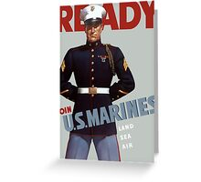 Ready -- Join U.S. Marines -- Land Sea Air Greeting Card