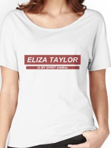 'Eliza Taylor is my spirit animal'  Women's Relaxed Fit T-Shirt