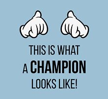 This Is What A Champion Looks Like! (Comic-Hands / Black) Unisex T-Shirt