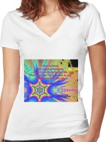 Life Is Spiritual Women's Fitted V-Neck T-Shirt