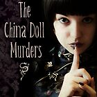 The China Doll Murders by Sybille Sterk