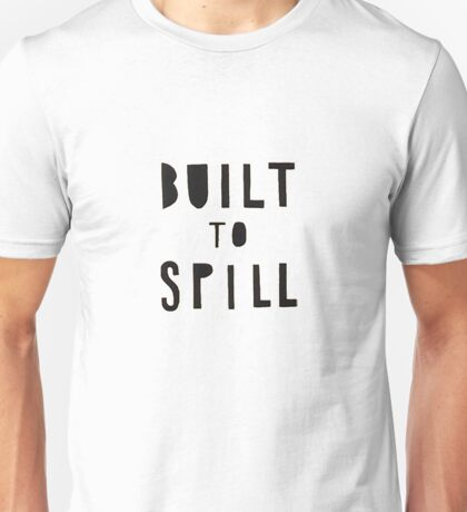 Built To Spill Unisex T-Shirt
