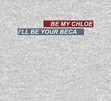 Bechloe T-Shirt 'Be My Chloe I'll Be Your Beca' Pitch Perfect Unisex T-Shirt