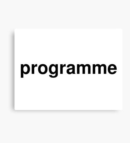 programme Canvas Print