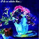I Do So Admire Thee... by Helena Bebirian