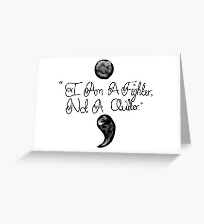 Semi Colon  Greeting Card
