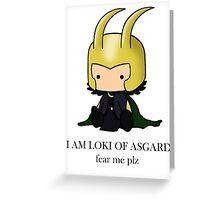 I am Loki of Asgard Greeting Card