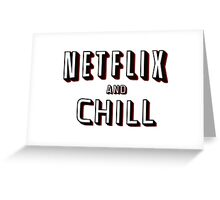 Netflix and Chill | Official Greeting Card