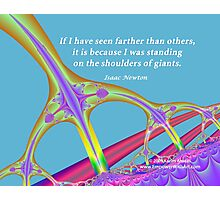 Standing on the Shoulders of Giants Photographic Print