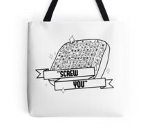 "Fabulous PROPHET - ""SCREW YOU"" sign Tote Bag"