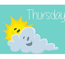 Thursday Photographic Print