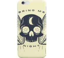 Kill the Sun, Bring Me Night iPhone Case/Skin