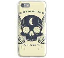 Kill the Sun, Bring Me Night iPhone Case/Skin