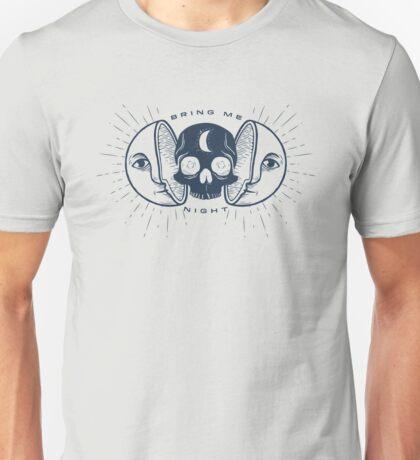 Kill the Sun, Bring Me Night Unisex T-Shirt