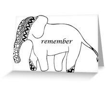 Elephants Remember Greeting Card