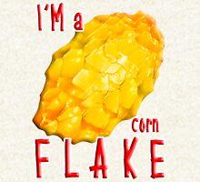 I'm a CORN Flake... Hoodie