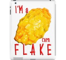 I'm a CORN Flake... iPad Case/Skin