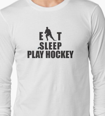 Eat Sleep Play Hockey Long Sleeve T-Shirt