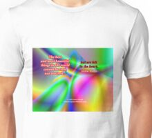 The Best And Most Beautiful Things In The World Unisex T-Shirt