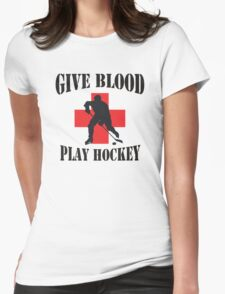 Give Blood Play Hockey Womens Fitted T-Shirt