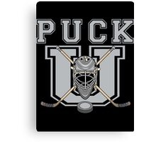 "Hockey ""PUCK U"" Canvas Print"