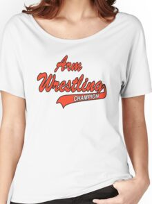 Arm Wrestling Champion Women's Relaxed Fit T-Shirt