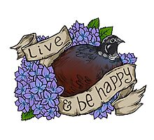 Live and Be Happy Photographic Print