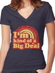 I'm Kind Of A Big Deal Women's Fitted V-Neck T-Shirt