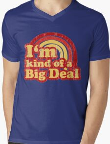 I'm Kind Of A Big Deal Mens V-Neck T-Shirt
